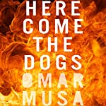 Here Come the Dogs | Omar Musa