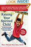 Raising Your Spirited Child, Third Ed...