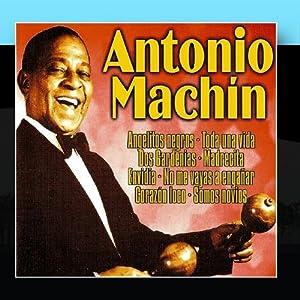 Antonio Machín, Grandes Éxitos