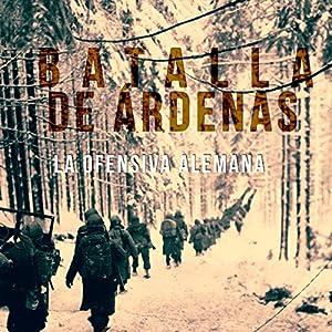 Batalla de Árdenas Audiobook