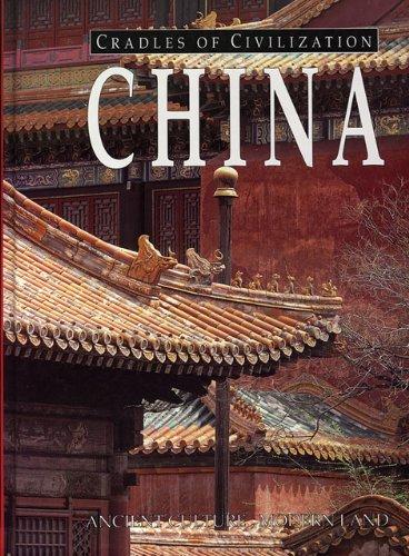 China (Cradles of Civilization)