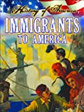 Immigrants to America (History of America, Level T)