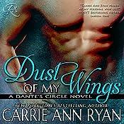 Dust of My Wings | Carrie Ann Ryan