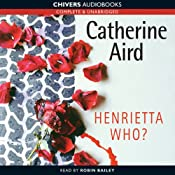 Henrietta Who? | [Catherine Aird]