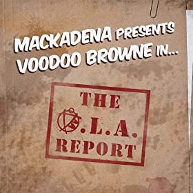 The O.L.A. Report [Explicit]