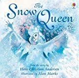 The Snow Queen (Usborne Picture Books) (1409555925) by Marks, Alan