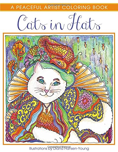 Cats in Hats: A Peaceful Artist Coloring Book
