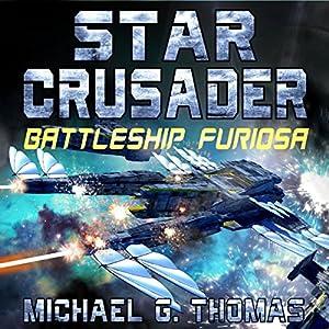 Star Crusader: Battleship Furiosa Audiobook