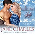 A Reluctant Rake: A Tenacious Trent Novel, Book 5 Audiobook by Jane Charles Narrated by Marian Hussey