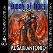 Queen of Mars: Book III in the Masters of Mars Trilogy | Al Sarrantonio