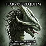 Tears of Requiem: Song of Dragons, Book 2 | Daniel Arenson