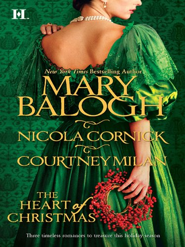Mary Balogh, Nicola Cornick  Courtney Milan - The Heart of Christmas: A Handful of Gold\The Season for Suitors\This Wicked Gift
