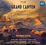 The Grand Canyon Project: Music for Solo Cello by Yu-Hui Chang, Marti Epstein, Howard Frazin, Laura Kaminsky, John Kennedy, Jeffrey Mumford, David Rakowski, Jan Swafford, Andy Vores and Dalit Hadass Warshaw