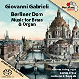 Gabrieli: Music for Brass & Organ