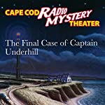 The Final Case of Captain Underhill | Steven Thomas Oney