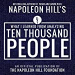 What I Learned from Anaylyzing Ten Thousand People | Napoleon Hill