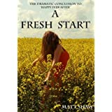 A Fresh Start (The Peter Chronicles)by Matt Shaw
