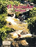 El Salvador: The Land (Lands, Peoples, and Cultures)