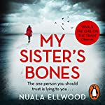 My Sister's Bones | Nuala Ellwood