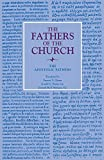 img - for The Apostolic Fathers (Fathers of the Church Patristic Series) book / textbook / text book