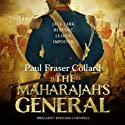 The Maharajah's General (       UNABRIDGED) by Paul Fraser Collard Narrated by Dudley Hinton