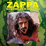 Frank Zappa - Watermelon In New York