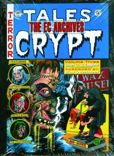 Tales From the Crypt Volume 3 EC Archives