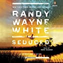 Seduced: A Hannah Smith Novel Audiobook by Randy Wayne White Narrated by Renée Raudman