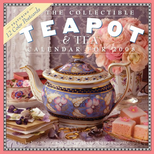 The Collectible Teapot & Tea Calendar 2008