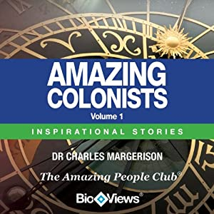 Amazing Colonists - Volume 1: Inspirational Stories | [Charles Margerison]