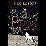 The Bride's Farewell | Meg Rosoff
