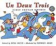 Un Deux Trois: First French Rhymes (Frances Lincoln Children's Books Dual Language Books)