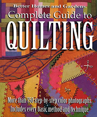 Better Homes and Gardens: Complete Guide to Quilting,  More than 750 Step-by-Step Color Photographs (Beginning Quilting compare prices)