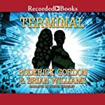 Terminal | Roderick Gordon,Brian Williams