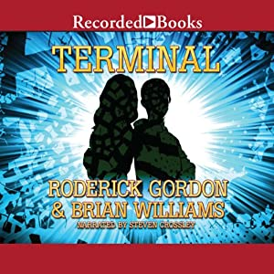 Terminal | [Roderick Gordon, Brian Williams]