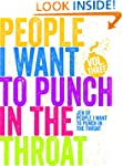 Just a Few People I Want to Punch in...