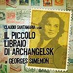 Il piccolo libraio di Archangelsk   Georges Simenon