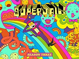 Superjail! Season 3 [HD]