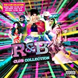 R&B Club Collection [Explicit]