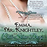 Emma, Mr. Knightley, and Chili-Slaw Dogs: Austen Takes the South, Volume 2 | Mary Jane Hathaway