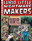 Lurid Little Nightmare Makers: Volume Five