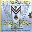 The Crusader-Royal Jam