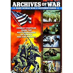 WWII - Archives of War: Rare World War II Documentaries, 1942-1951