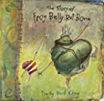 The Story of Frog Belly Rat Bone