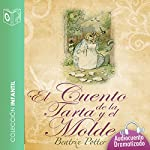 El cuento de la tarta y el molde [The Tale of the Pie and the Patty-Pan] | Beatrix Potter