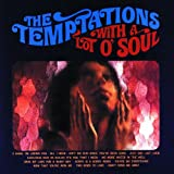 With A Lot O' Soul ~ Temptations