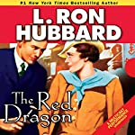 The Red Dragon | L. Ron Hubbard
