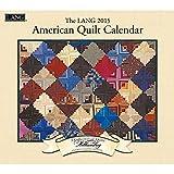 American Quilt 2015 Calendar: Includes Bonus Downloads
