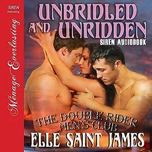 Unbridled and Unridden Audiobook