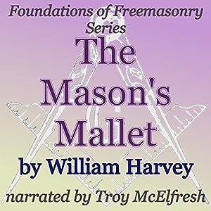 The Mason's Mallet Audiobook